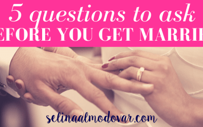 5 Questions To Ask BEFORE You Get Married!