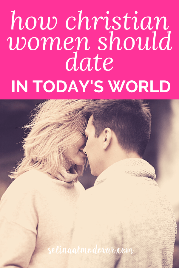 """girl and guy stand facing each other with faces very close together with pink overlay and white text that reads, """"How Christian Women Should Date In Today's World"""""""