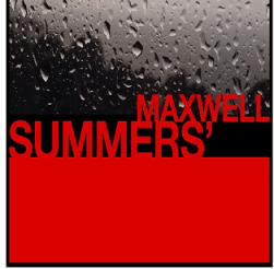 BlackSUMMERS'night teaser. Photo is the copyright of Maxwell's Instagram