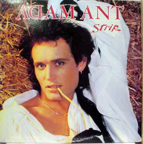 Adam Ant: Strip, 1983. Photo: Adam-Ant.net