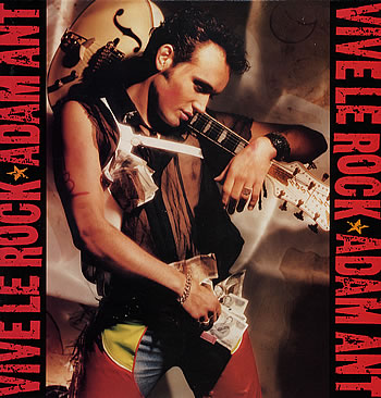 Adam Ant: Vive LeRock, 1985. Photo: Adam-Ant.net