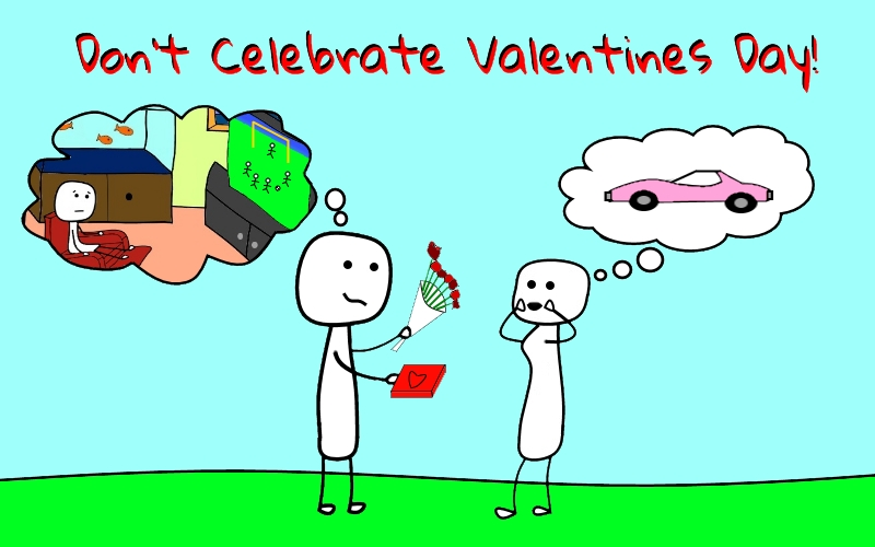 why we don't celebrate valentine's day - sell all your stuff, Ideas
