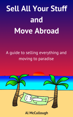 Sell All Your Stuff and Move Abroad