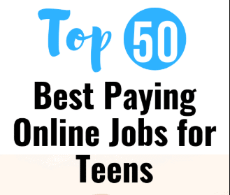 50 Best Paying Online Jobs for Teens