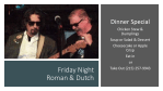 Friday Dec 4th – Live Music with Roman & Dutch – Dinner Specials