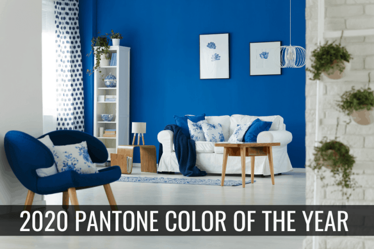 Inspired Homes Pantone-Color-of-the-Year 2020 Pantone Color of the Year – Classic Blue Buying a Home Lifestyle Selling a Home  paint color home updates home trends