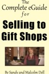 The Complete Guide to Selling to Gift Shops, 240 x 385