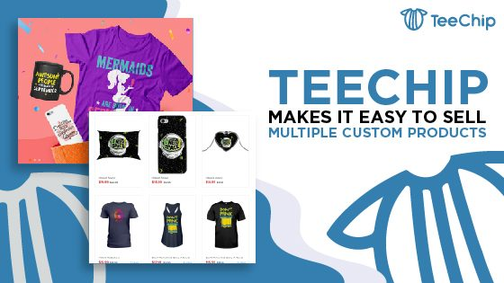 All about that TeeChip: How to start selling multiple items today.