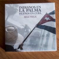 Indianos en La Palma, isleños en Cuba