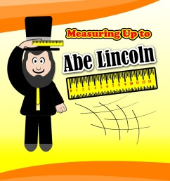 Measuring Up to Abe Lincoln - MathFileFolderGames.com [ 1294 x 1000 Pixel ]