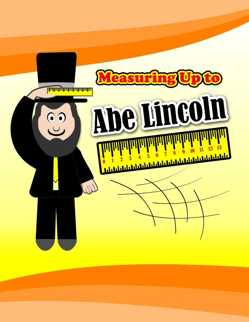 small resolution of Measuring Up to Abe Lincoln - MathFileFolderGames.com