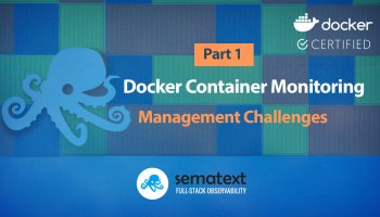 Docker Container Monitoring with Sematext - Sematext