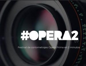 Festival de cortometrajes Opera2 2018