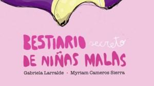 """nuevo libro Myriam Cameros """"Bestiario secreto de niñas malas"""""""