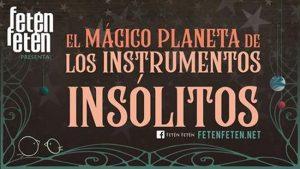 Cartel El Mágico Planeta de los instrumentos Insólitos en Soria