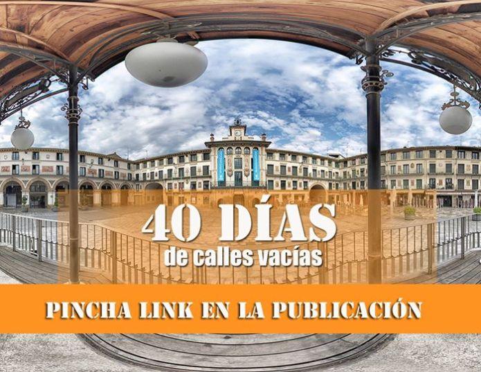 40 DÍAS DE CALLES VACÍAS