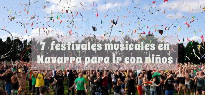 festivales musicales Navarra con niños