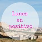 Lunes en Positivo. El más positivo