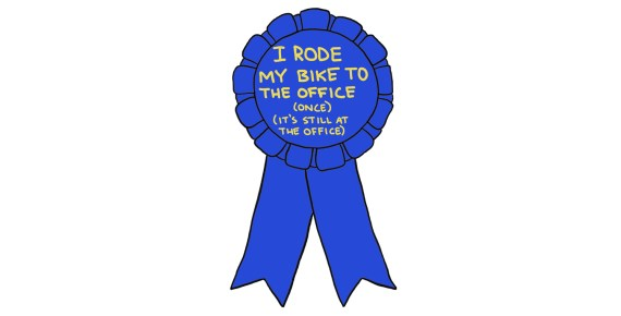 """drawing of a blue ribbon reading """"I rode my bike to the office (once) (it's still at the office)"""""""