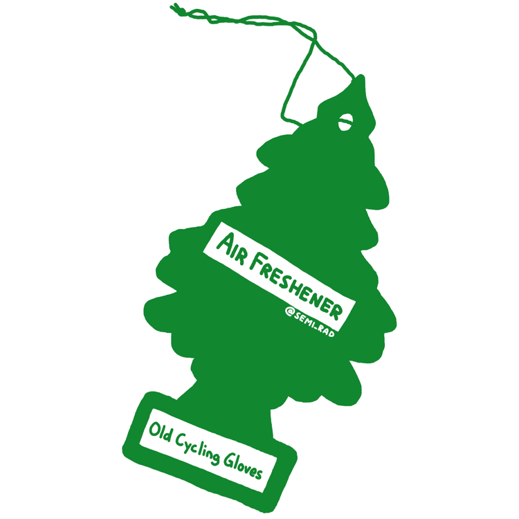 """drawing of a pine tree shaped air freshener reading """"old cycling gloves"""""""