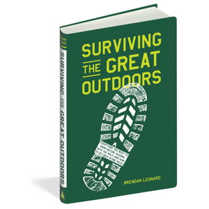 surviving the great outdoors book by brendan leonard