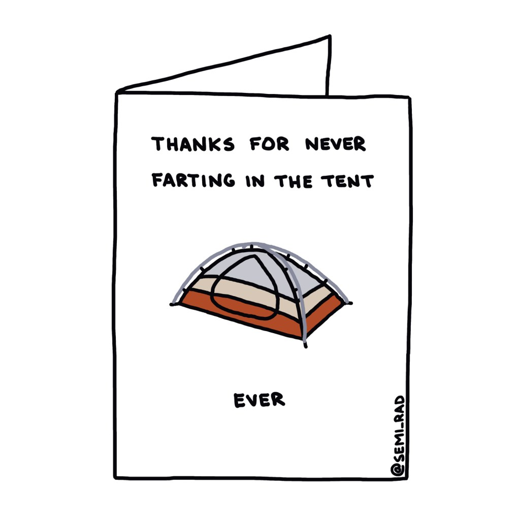 """Thanks For Never Farting In The Tent Ever"" Thank You Card Semi-Rad"