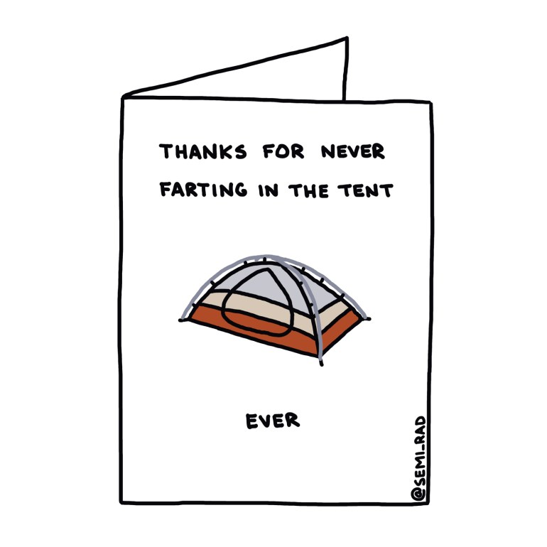 """""""Thanks For Never Farting In The Tent Ever"""" Thank You Card Semi-Rad"""