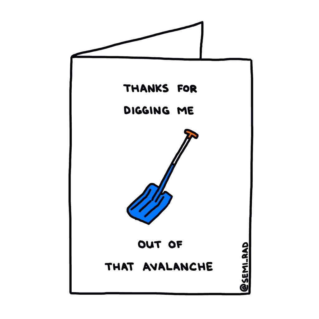 """Thanks For Digging Me Out Of That Avalanche"" Thank You Card Semi-Rad"