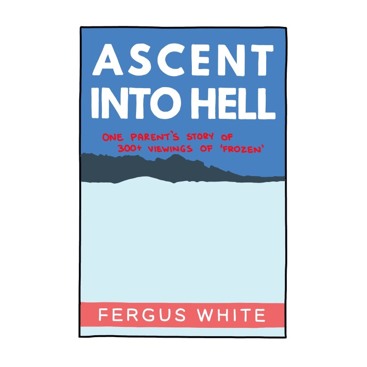 hand-drawn edited cover of Ascent Into Hell by Fergus White