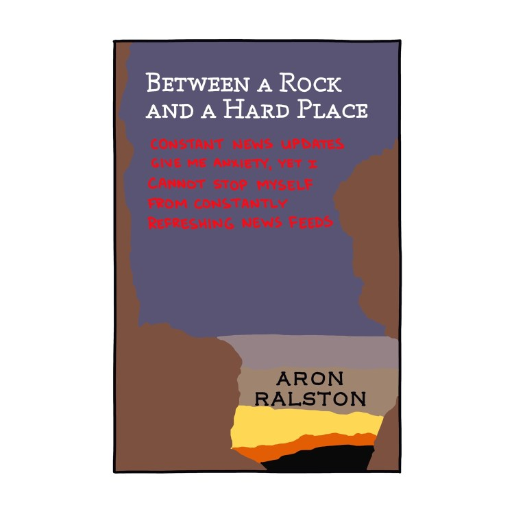 hand-drawn edited cover of Between a Rock and a Hard Place by Aron Ralston