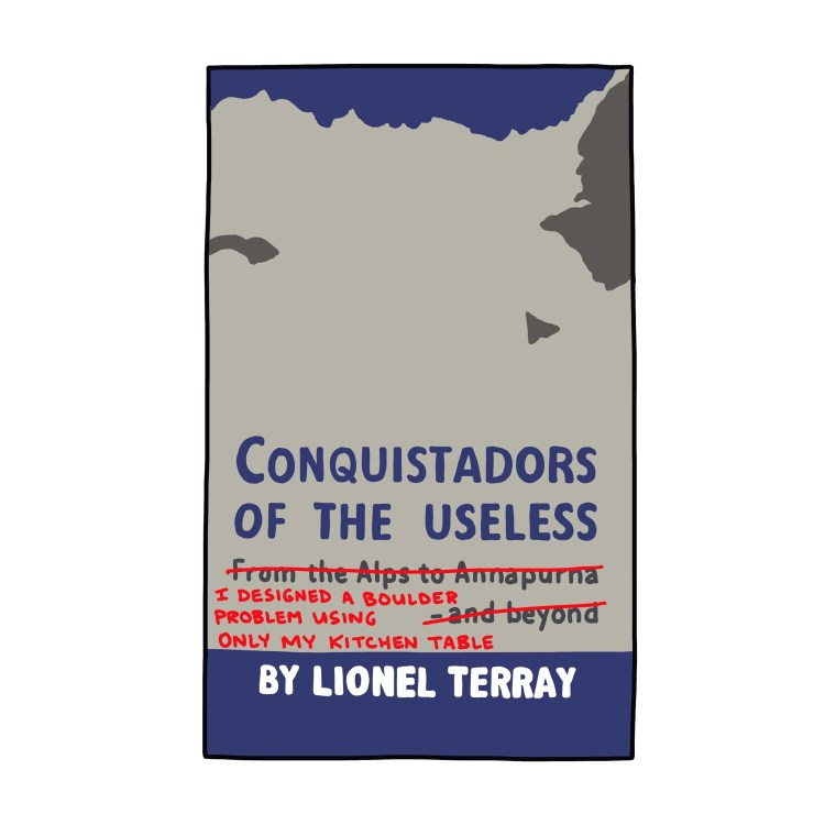 hand-drawn edited cover of Conquistadors of the Useless by Lionel Terray