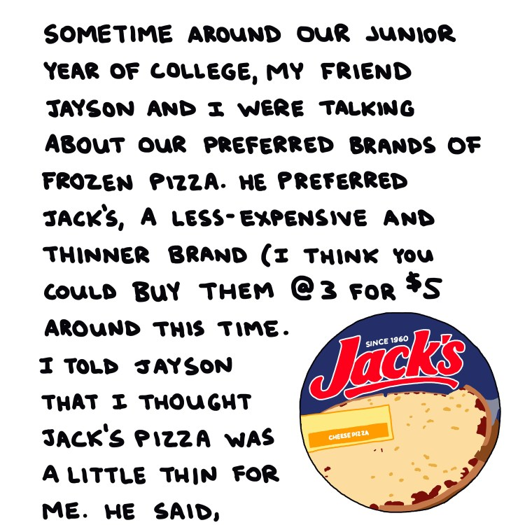 illustration of Jack's frozen pizza and text about my friend Jayson's preference for Jack's