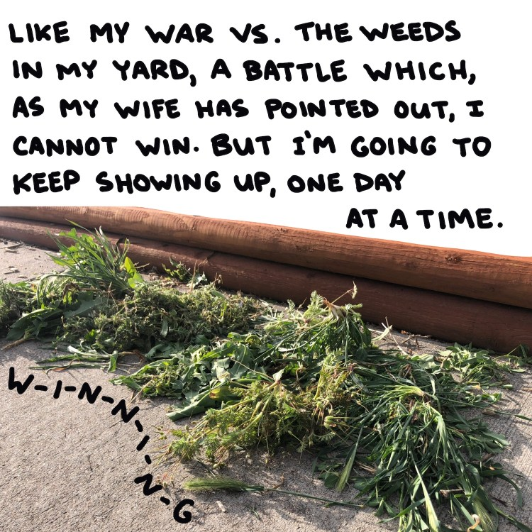 handwritten text and photo of weeds pulled out of the ground