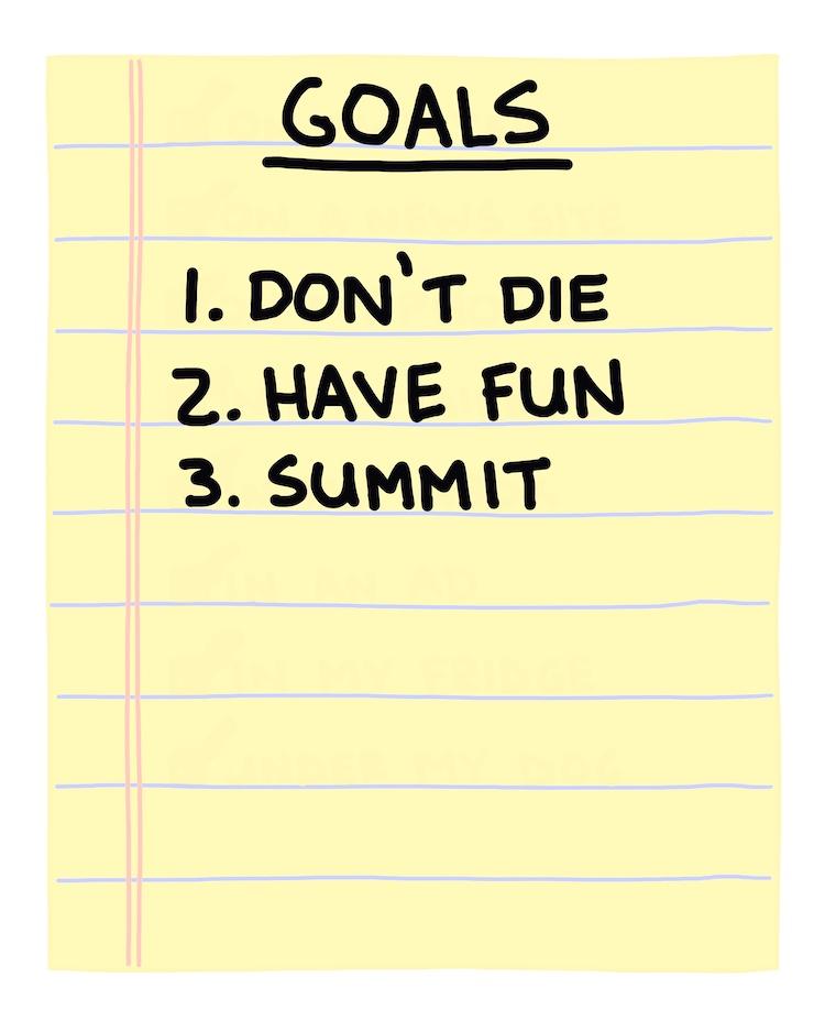 hand drawn list of goals: don't die, have fun, summit