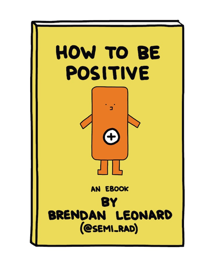 how to be positive by brendan leonard ebook cover
