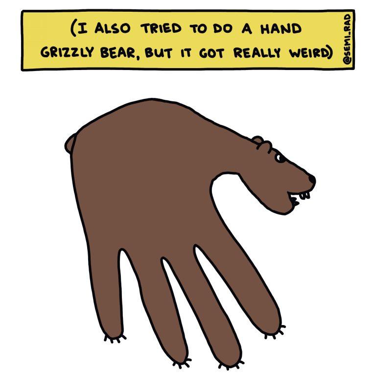 Semi-Rad hand grizzly bear