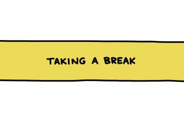 handwritten title box: Taking A Break