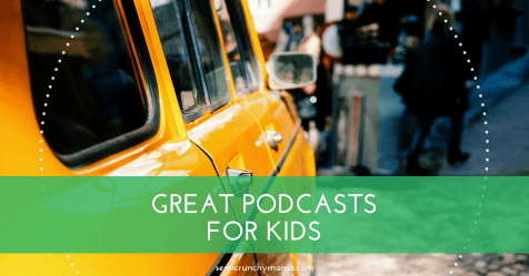 Great Podcasts for Kids