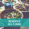 One Month of Meal Planning