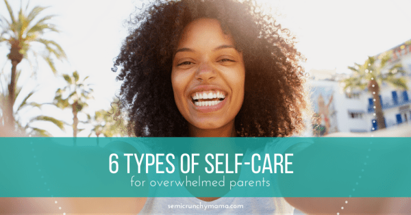 6 Types of Self Care for Busy Parents