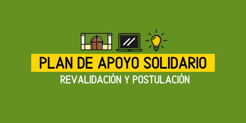 REVALIDAR Y POSTULAR PARA PLAN DE APOYO SOLIDARIO AGOSTO