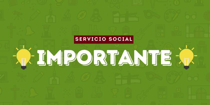 IMPORTANTE INFORMATIVO SERVICIO SOCIAL