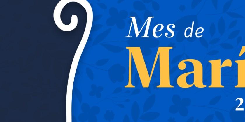 ESPECIAL MES DE MARÍA