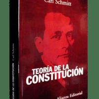 """Carl Schmitt. """"Teoría de la Constitución"""""""