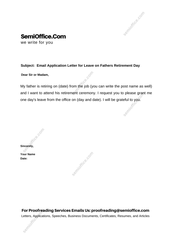 Email Application Letter for Leave on Fathers Retirement Day