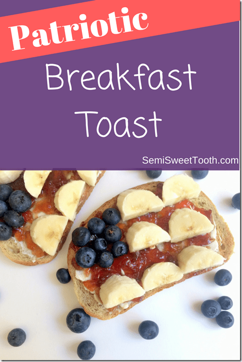 Patriotic Breakfast Toast