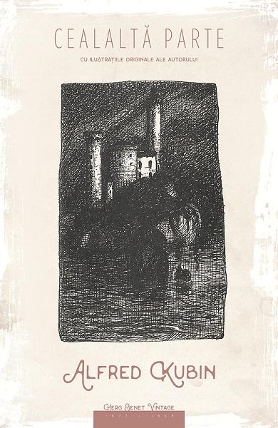 """""""Cealaltă parte"""" – Alfred Kubin"""