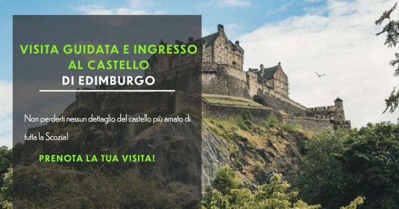 Pubblicità con visita guidata e ingresso al castello di Edimburgo