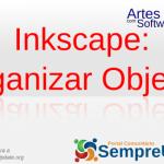 Organizar Objetos no Inkscape