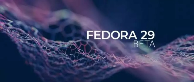 Fedora 29 Beta
